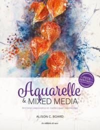 Aquarelle & mixed media