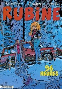 Rubine. Volume 8, 96 heures