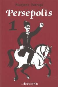 Persepolis. Volume 1,