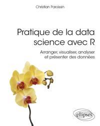 Pratique de la data science avec R