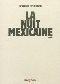 La nuit mexicaine