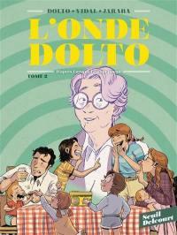 L'onde Dolto. Volume 2,