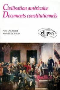 Civilisation américaine, documents constitutionnels