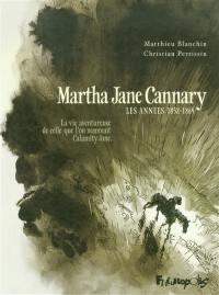 Martha Jane Cannary (1852-1903). Volume 1, Les années 1852-1869
