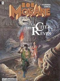 Bob Morane. Volume 27, La cité des rêves