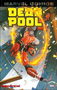 Deadpool. Volume 4, Funérailles d'un taré