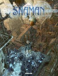 Shaman. Volume 1, L'éveil