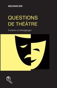 Questions de théâtre