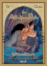 Les mille et une nuits. Volume 1, Le parfum de Shéhérazade