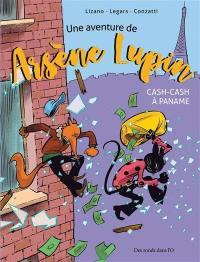 Une aventure de Arsène Lupin, Cash-cash à Paname
