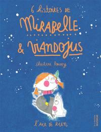 6 histoires de Mirabelle et Viandojus