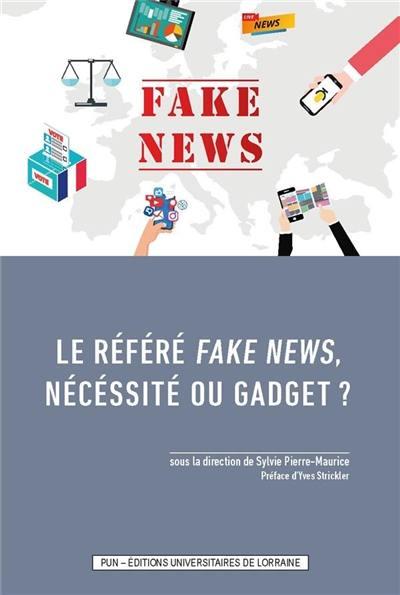 Le référé fake news, nécéssité ou gadget ?