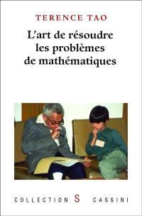 L'art de résoudre les problèmes de mathématiques
