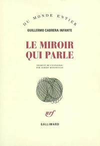 Le miroir qui parle : nouvelles presque complètes