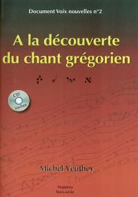 A la découverte du chant grégorien