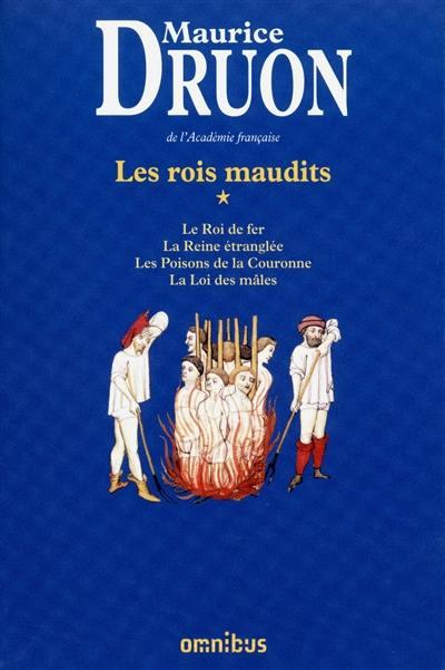 Les rois maudits. Vol. 1