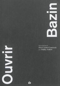 Ouvrir Bazin