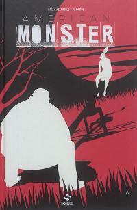 American monster. Volume 1, Sweetland