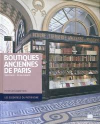 Boutiques anciennes de Paris = Ancient boutiques of Paris