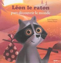 Léon le raton part découvrir le monde