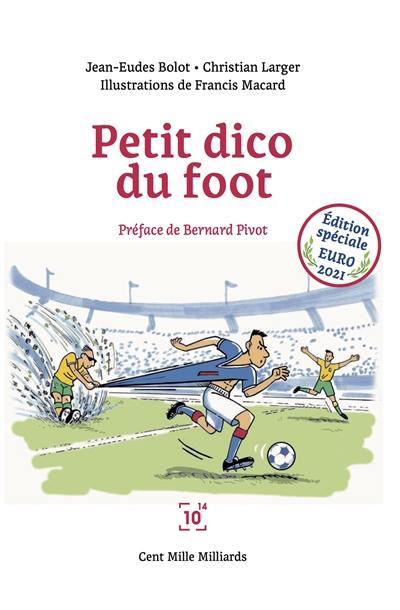 Petit dico du foot : édition spéciale Euro 2021