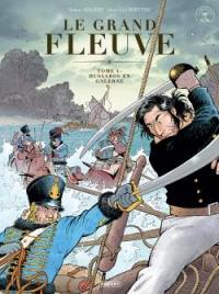 Le grand fleuve. Volume 4, Hussards en galerne