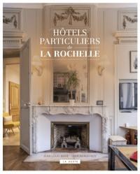Hôtels particuliers de La Rochelle