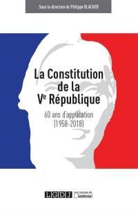 La constitution de la Ve République