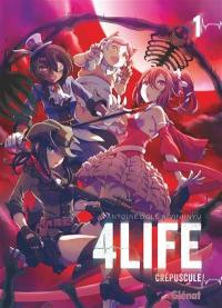 4life. Volume 1, Crépuscule