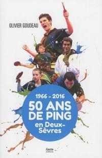 50 ans de tennis de table en Deux-Sèvres