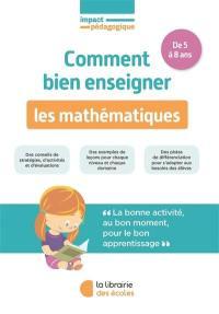 Comment bien enseigner les mathématiques