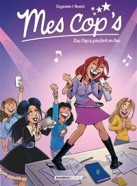 Mes cop's. Volume 5, Les cop's partent en live