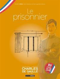 Charles de Gaulle. Volume 1, 1916-1921