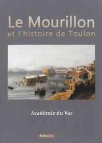 Le Mourillon et l'histoire de Toulon