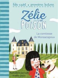 Zélie et Poison. Volume 2, La comtesse de Monsacapoux