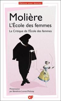 L'école des femmes; La critique de L'école des femmes
