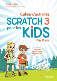 Cahier d'activités Scratch 3 pour les kids