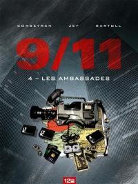9-11. Volume 4, Les ambassades