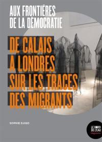 Aux frontières de la démocratie