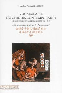 Vocabulaire du chinois contemporain. Volume 3, Série de mots pour le niveau 6, niveau avancé
