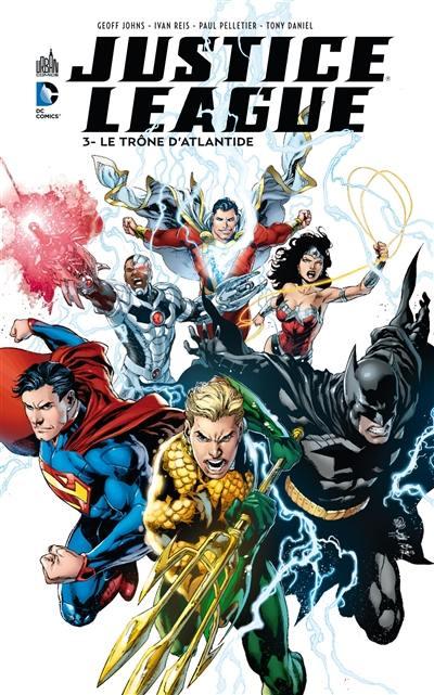 Justice league. Volume 3, Le trône d'Atlantide