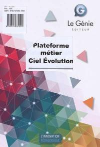 Ciel Evolution : plateforme métier