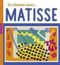 En chemin avec... Matisse