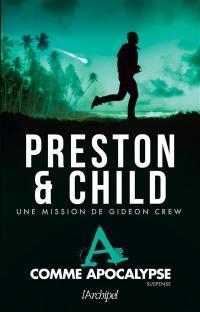 Une mission de Gideon Crew, A comme Apocalypse