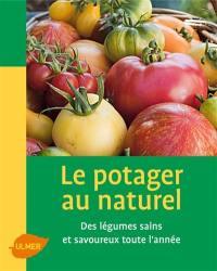 Le potager au naturel