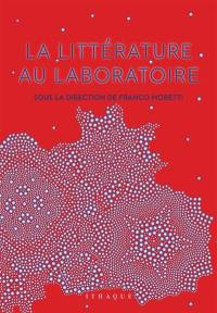La littérature au laboratoire