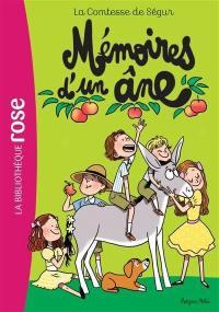 La comtesse de Ségur. Volume 5, Mémoires d'un âne