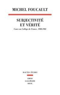 Subjectivité et vérité