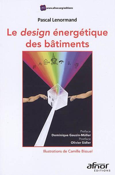 Le design énergétique des bâtiments