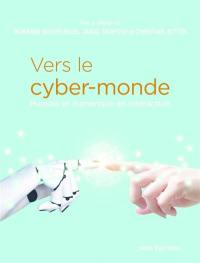 Vers le cyber-monde